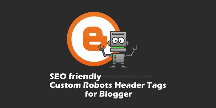 Blogger Custom Robots Header Tags