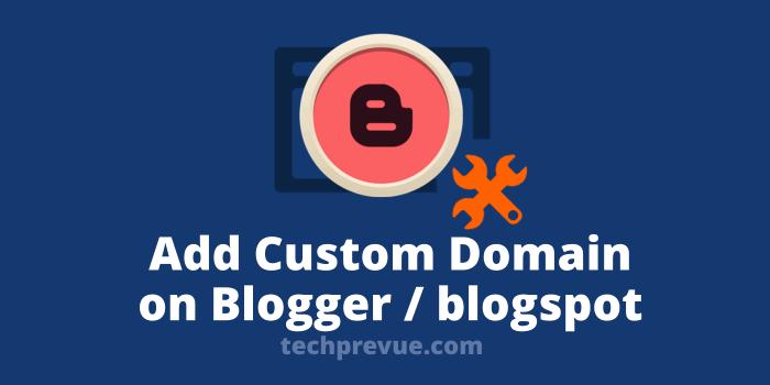 ब्लॉगर पर कस्टम डोमेन जोड़ना