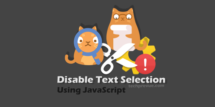 Disable Text Selection JavaScript