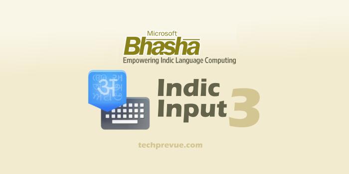 Microsoft Indic Input 3 Type in Indic Languages