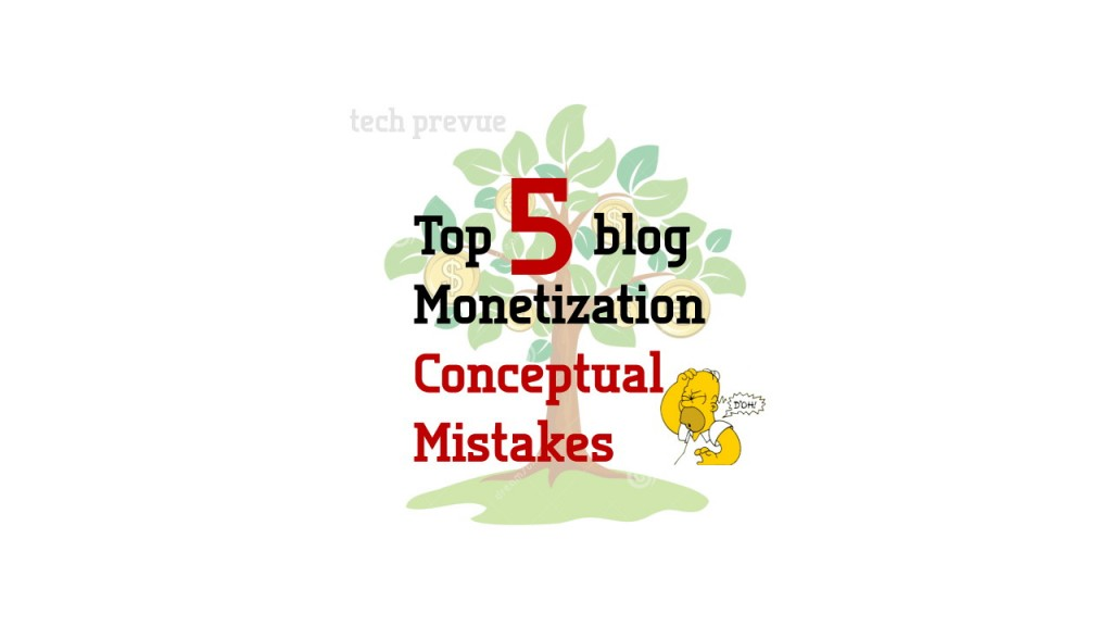 Blog Monetization Conceptual Mistakes