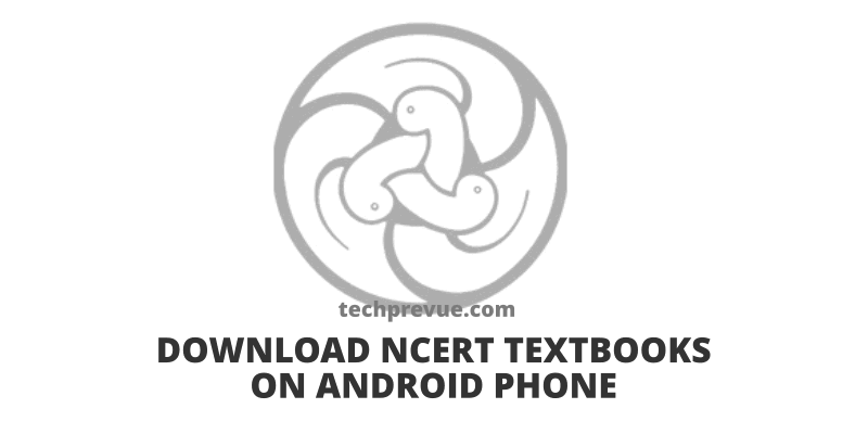Download NCERT Textbooks on Android Smartphones