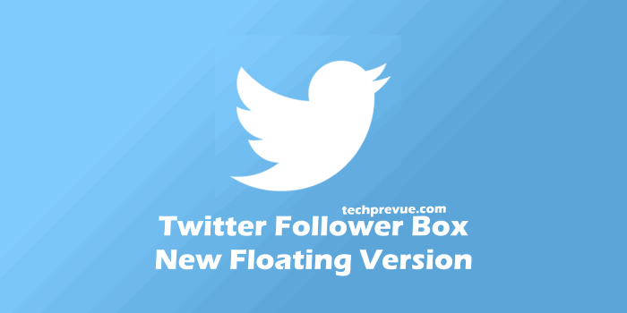 Floating Twitter Follower Box