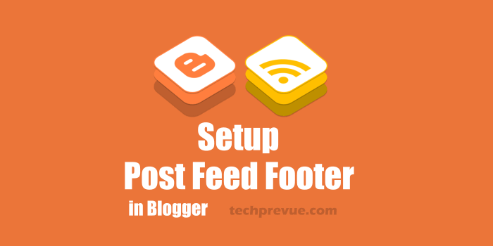 Add Blogger Post Feed Footer