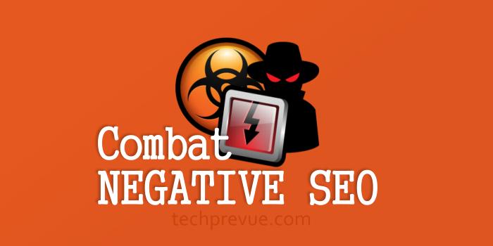 Combat Negative SEO
