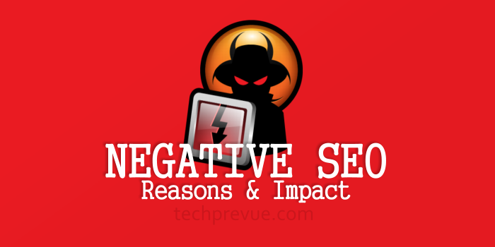 Negative SEO, Reasons and Impact