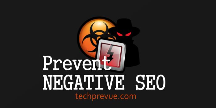 Prevent Negative SEO