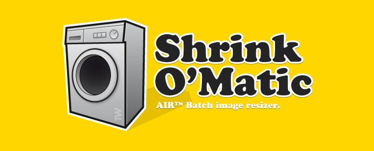 Shrink OMatic