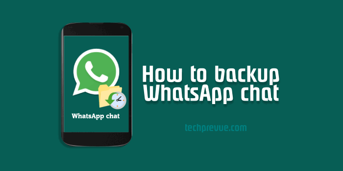 Backup WhatsApp chat and media