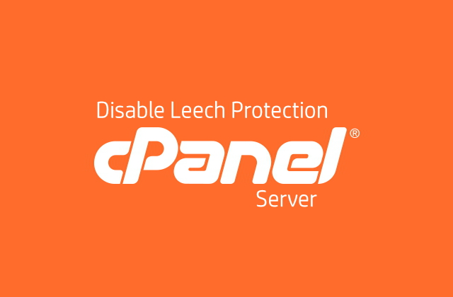 CPanel server disable leech protection